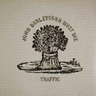 LONG PLAY TRAFFIC JOHN BARLEYCORN MUST DIE REEDIÇÃO 1981 ARIOLA DISCOS