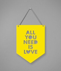 Plaquinha All You Need Is Love em Acrílico - comprar online