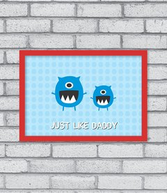 Quadro Just Like Daddy - comprar online
