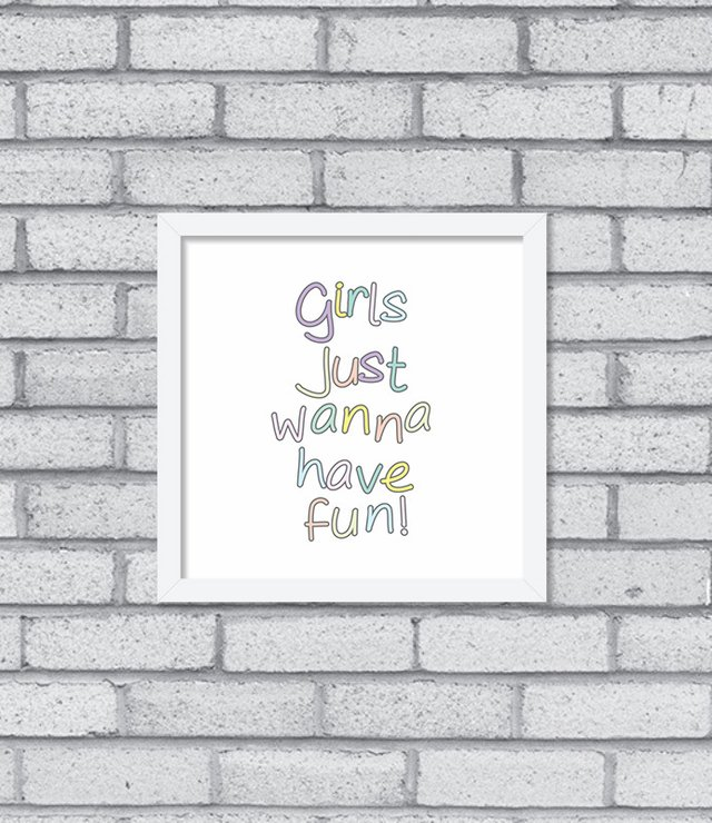 Imagem do Quadro Girls Just Wanna Have Fun