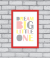 Quadro Dream Big Little One - comprar online