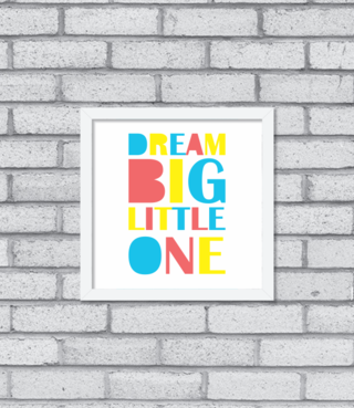 Imagem do Quadro Dream Big Little One