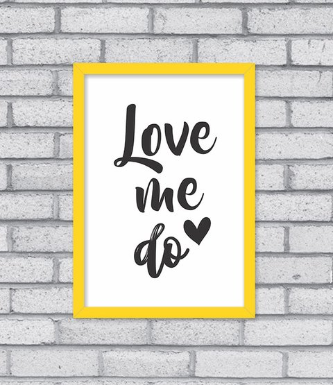 Quadro Love Me Do