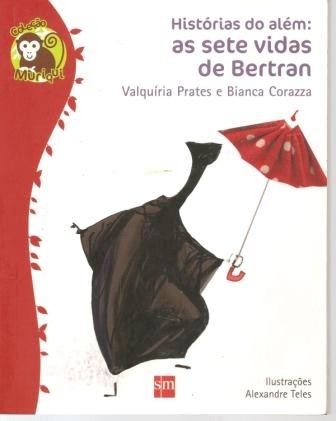 historias do alem as sete vidas de bertran - valquiria prates
