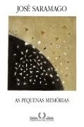 as pequenas memorias - jose saramago