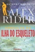 alex rider mergulha na ilha do esqueleto - anthony horowitz