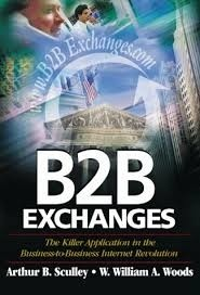 b2b exchanges - the killer application in the business to business - arthur b sculley