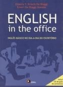 english in the office - ingles basico no dia a dia no escritorio - enaura t krieck
