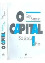 o capital sequencia e fins - guy sorman
