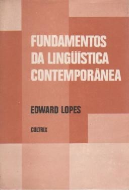 fundamentos da linguistica contemporanea - edward lopes