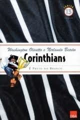 corinthians e preto no branco - washington olivetto