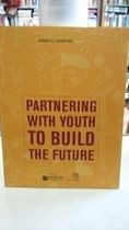 partnering with youth to build the future - andres a thompson