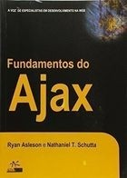 fundamentos do ajax - ryan asleson, nathaniel t schutta