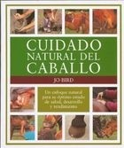 cuidado natural del caballo (spanish edition)  - jo bird