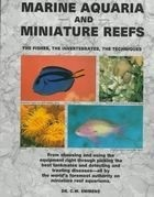 marine aquaria and miniature reefs: - c. w. emmens