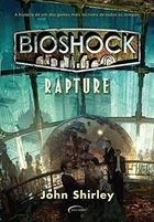 bioshock rapture - john shirley