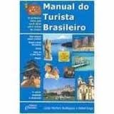 manual do turista brasileiro - lucio martins rodrigues