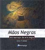 maos negras - celso prudente