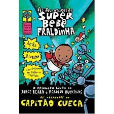 as aventuras do super bebe fraldinha - jorge beard haroldo hitchins