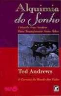 alquimia do sonho - ted andrews
