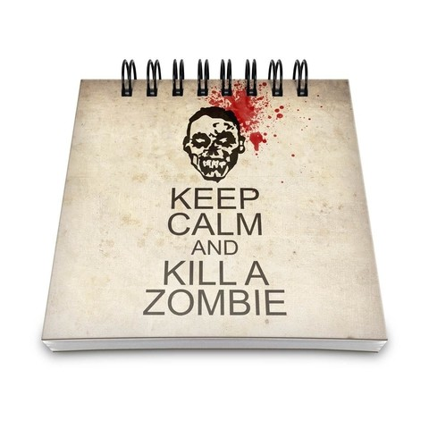 BLOCO DE ANOTAÇÕES - KEEP CALM AND KILL A ZOMBIE