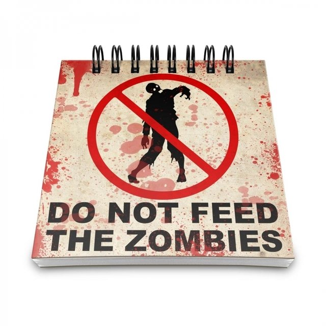 BLOCO DE ANOTAÇÕES - DO NOT FEED THE ZOMBIES