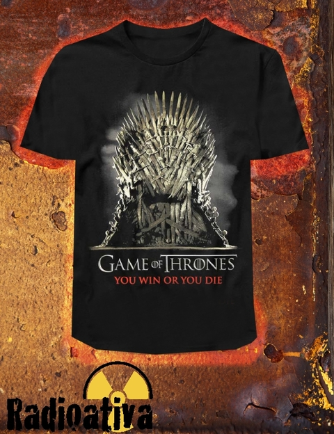 Camiseta Geek e Nerd - Game of Thrones - You Win Or You Die