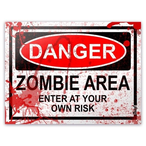 PLACA - DANGER ZOMBIE AREA - BLOOD EDITION