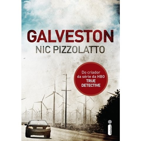 Galveston-Do-criador-da série-da-HBO-True-Detective-Nic-Pizzolatto
