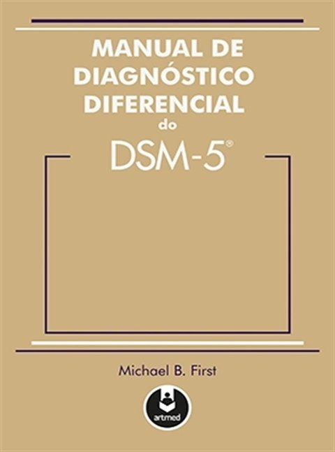 Manual-de-Diagnóstico-Diferencial-do-DSM-5-Michael-B.-First