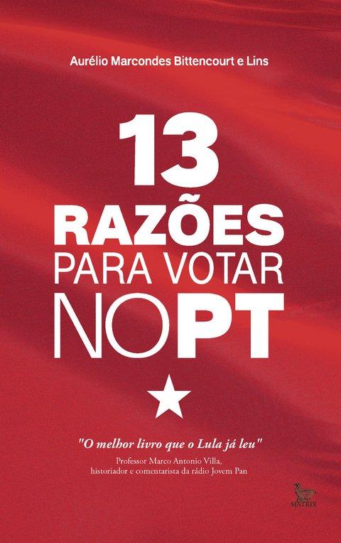 13-razoes-para-votar-no-pt-capa-3001-3e9216983beb8c802015027221166955-480-0.jpg