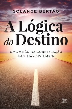 A lógica do destino
