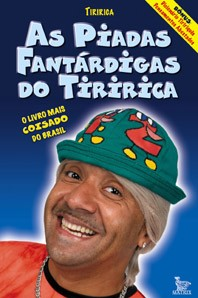 As Piadas Fantárdigas Do Tiririca