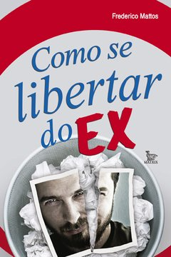 Como se libertar do ex