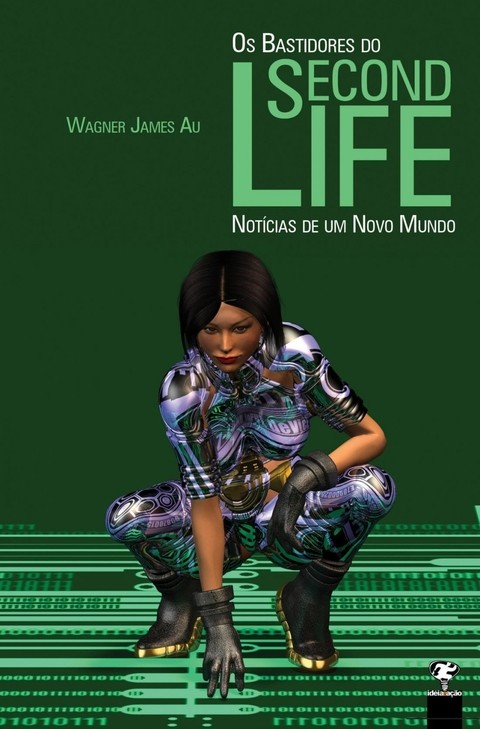 Os Bastidores Do Second Life