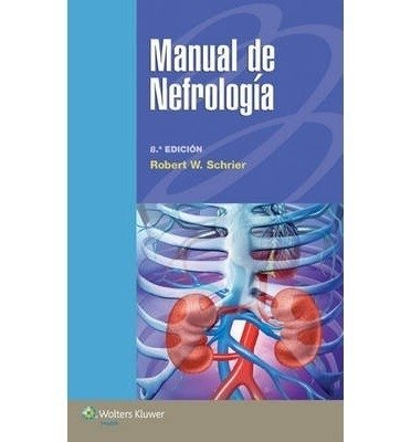 Manual de Nefrologia Paperback Spanish  By (author)  Robert W. Schrier