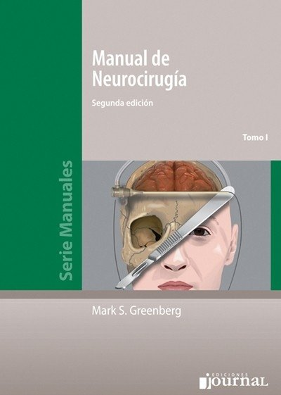 Manual de Neurocirugía - 2ª Ed. Greenberg, Mark. DOS TOMOS