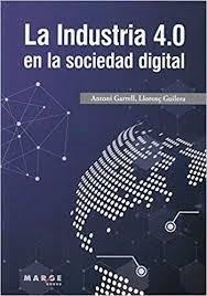 La industria 4.0 en la sociedad digital