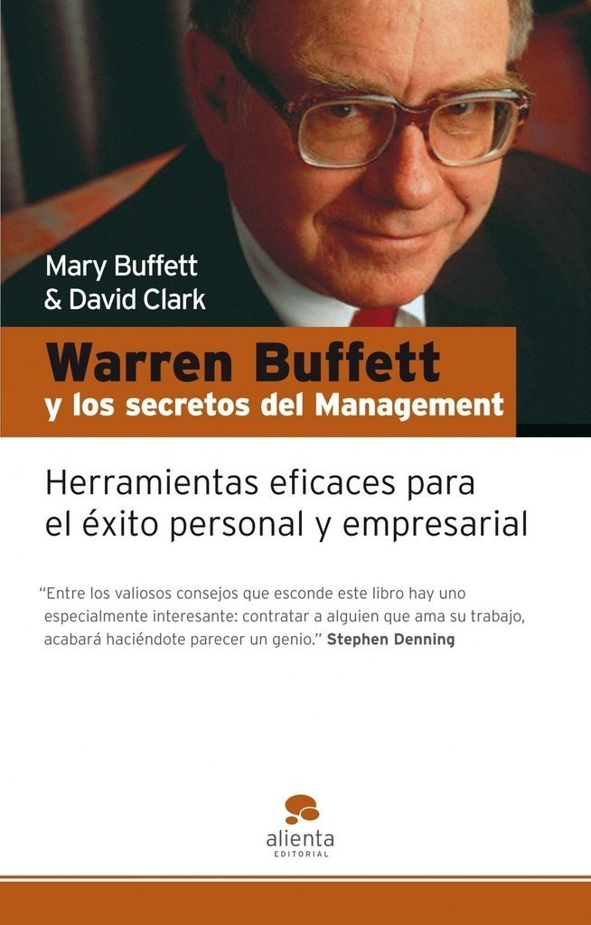 Warren Buffett Y los Secretos del Management (agotado)