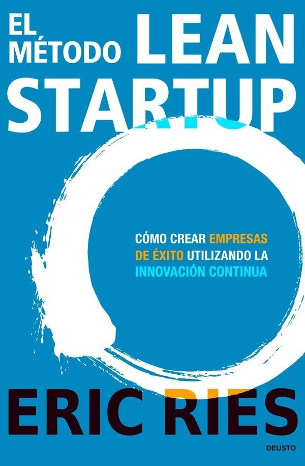 El Método Lean Startup. ¡IMPERDIBLE EXCLUSIVIDAD BOOKSTORE!