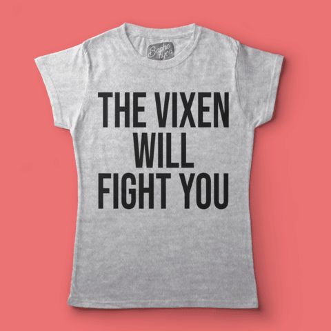 Camiseta RPDR: The Vixen Will Fight You
