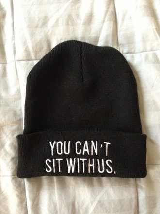 Gorro You Can't Sit With Us