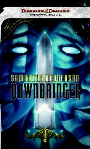 Dungeon & Dragons - Dawnbringer: A Forgotten Realms Novel
