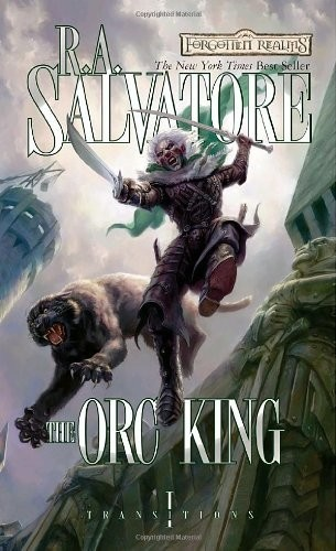 Dungeon & Dragons - RA Salvatore The Orc King - Transitions 1 - Forgotten Realms