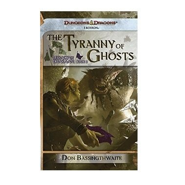 Pocket - Dungeons & Dragons (Eberron -Legacy of Dhakaan 3) The Tyranny of Ghosts