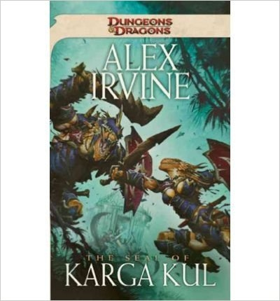 Dungeon & Dragons The Seal of Karga Kul: A D&D Novel