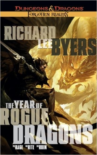 Dungeon & Dragons - The Year of The Rogue Dragons A Forgotten Realms Novel