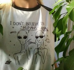 REMERA I Dont Believe in Humans