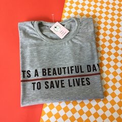REMERA It's a beautiful day to save lives - Greys anatomy