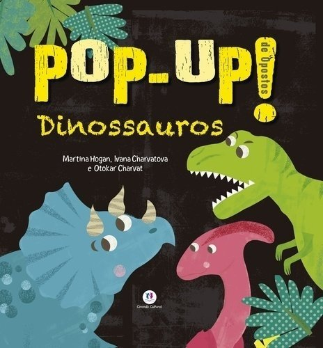 POP-UP! DE OPOSTOS - DINOSSAUROS